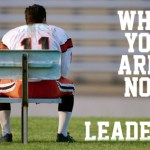 Why You're Not A Leader
