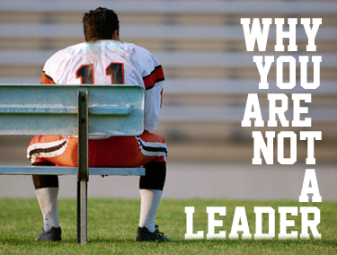 Why-You-Are-Not-a-Leader