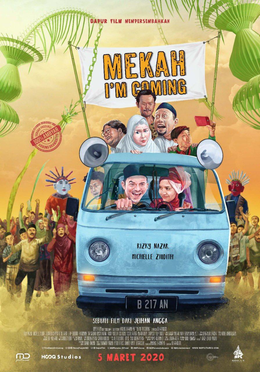 Tayang Besok Tertawakan Kesedihan Bersama Film Mekah I M Coming