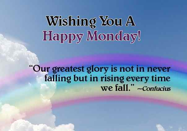 Happy Monday Wishes ,Monday Uplifting quotes, Pictures, Weekday motivational messages, success