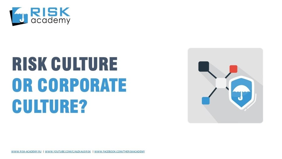 60. Should it be risk culture or integrating risk management principles into the corporate culture?