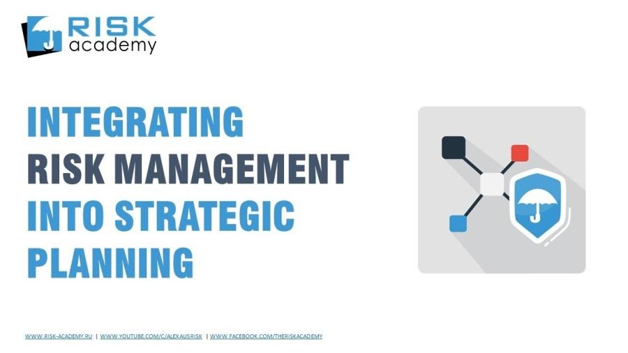 63. Integrating risk management into strategic planning – Alex Sidorenko
