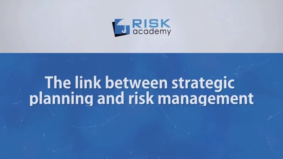 91. The link between strategic planning and risk management