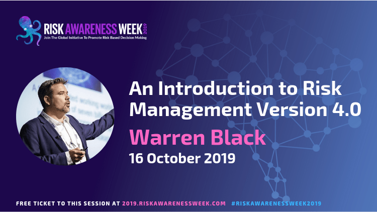 An Introduction to Risk Management Version 4.0 #riskawarenessweek2019