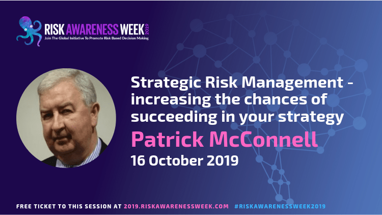 Strategic Risk Management – increasing the chances of succeeding in your strategy #riskawarenessweek2019