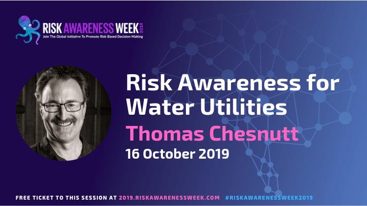 REPLAY: Risk Awareness for Water Utilities   #riskawarenessweek2019