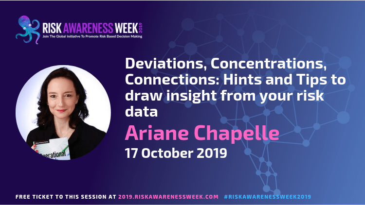 REPLAY: Deviations, Concentrations, Connections: Hints and Tips to draw insight from your risk data #riskawarenessweek2019
