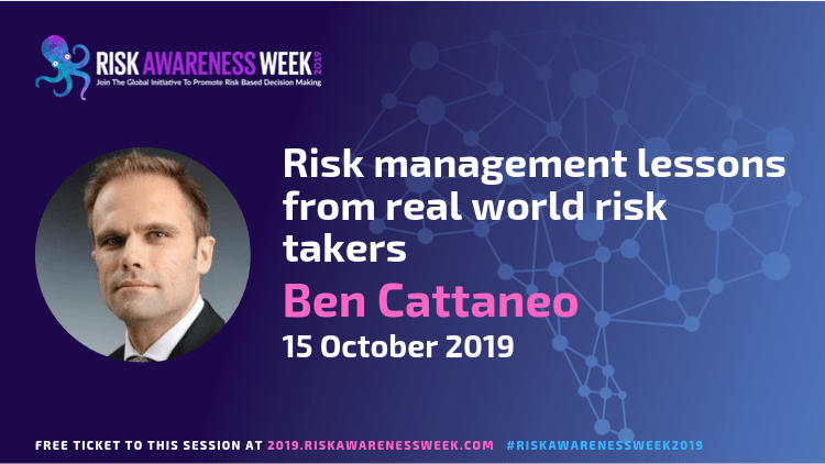 Risk management lessons from real world risk takers #riskawarenessweek2019