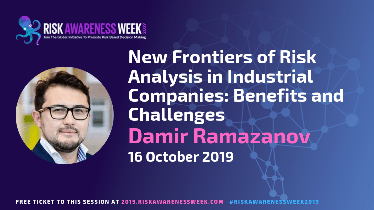 REPLAY: New Frontiers of Risk Analysis in Industrial Companies: Benefits and Challenges  #riskawarenessweek2019