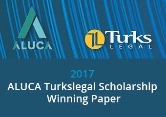 2017 ALUCA Turkslegal Scholarship Winning Paper