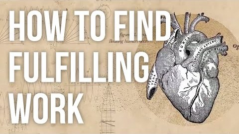 Six Useful Ways to Find Fulfilling Work