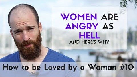 How To Love a Woman When She's Angry as HELL