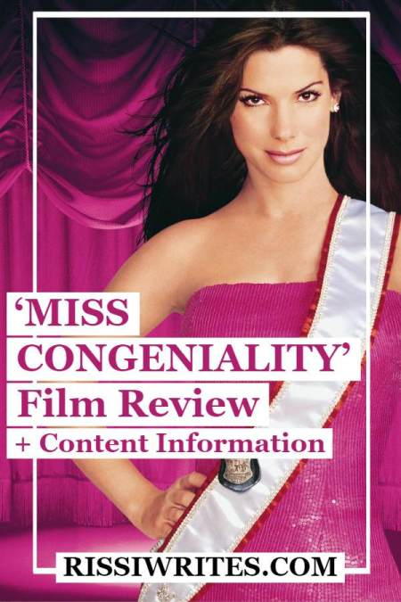'Miss Congeniality': Pageant Contestants and FBI Share a Stage. A review of the Sandra Bullock 2000 comedy! Text © Rissi JC