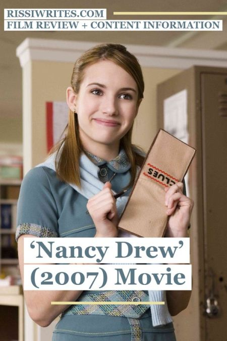 'Nancy Drew' (2007) Movie: A Good Time and a Favorite Character. A review of the Emma Roberts adaptation. All review text © Rissi JC