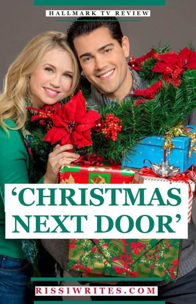 "Christmas Next Door – New Neighbor Foils Festive Neighbor's Plans. Jesse Metcalfe plays a ""grinch"" to his festive new neighbor. All text © Rissi JC"