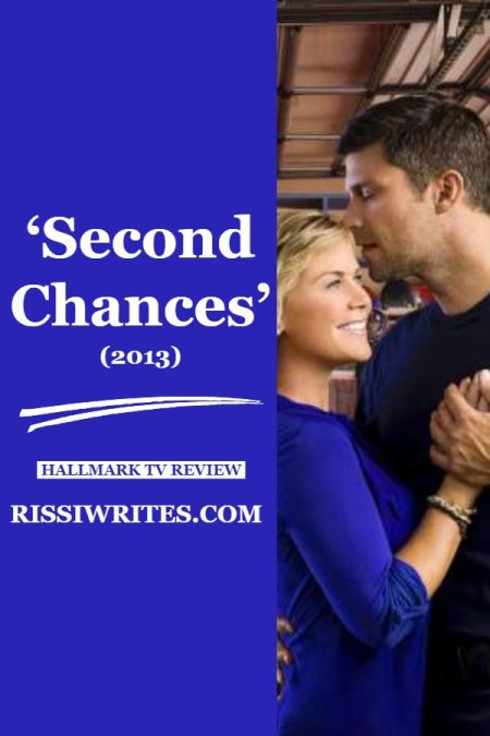 'Second Chances' (2013) Movie – Romantic Drama about Finding True Love. A review of the drama with Allison Sweeney. Review text © Rissi JC