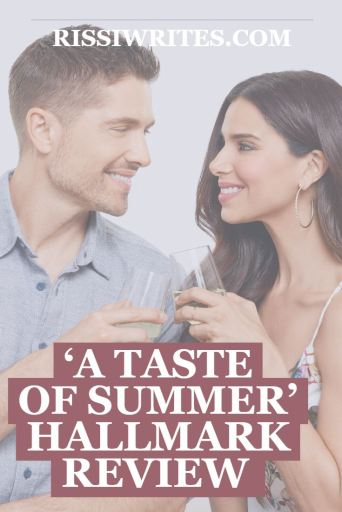 'A Taste of Summer' – Good Food is the Start of New Romance. A Hallmark review of the romance with Roselyn Sanchez and Eric Winter. Review text © Rissi JC