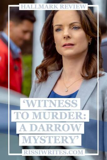 Witness to Murder: A Darrow Mystery - More Fun in the Courtroom! Review of the Kimberley Williams-Paisley movie. Text © Rissi JC