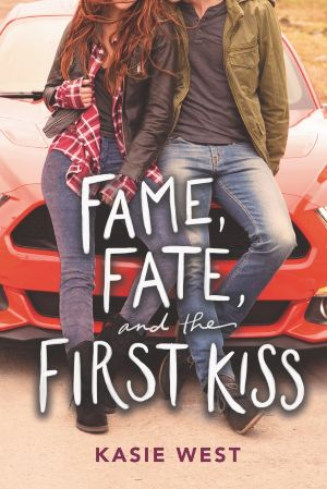 fame, fate and the first kiss