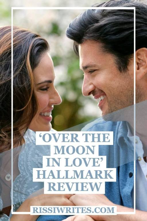 'Over the Moon in Love': Old Friends to a New Sweet-heart. Review of the Hallmark romance with Jessica Lowndes. Text © Rissi JC