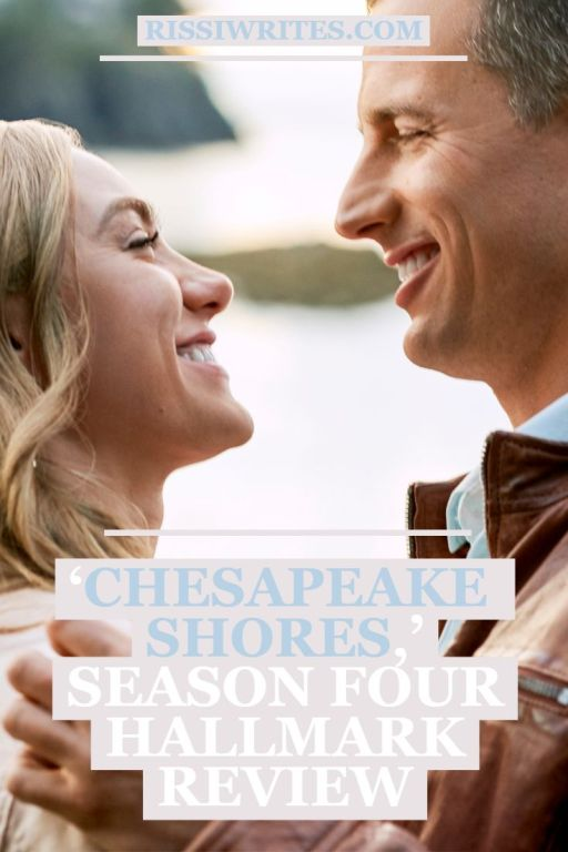 'Chesapeake Shores,' Season Four is The Big Year to Celebrate! A review of the Hallmark TV drama's fourth year with Meghan Ory. Text © Rissi JC