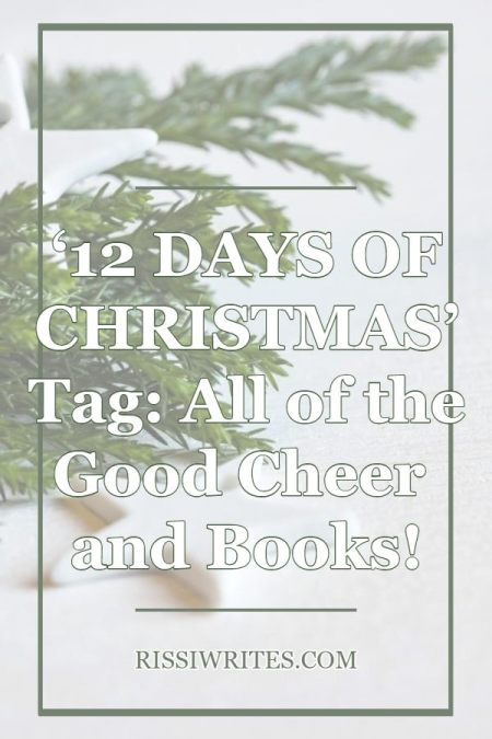 '12 Days of Christmas' Tag: All of the Good Cheer and Books! Joining the 12 Days of Christmas book tag (just because!) and chatting all the bookish fun.