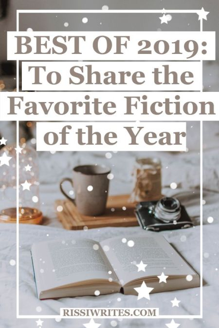 """Best of 2019: To Share the Favorite Fiction of the Year. Talking about the """"best of 2019: fiction."""" What made YOUR list? © Rissi JC"""
