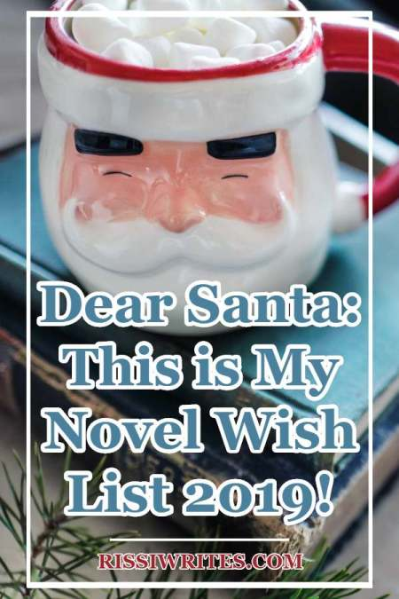 Dear Santa: This is My Novel Wish List 2019! Talking my novel Christmas wish list 2019 in this Top Ten Tuesday weekly publication. What's on YOUR list?
