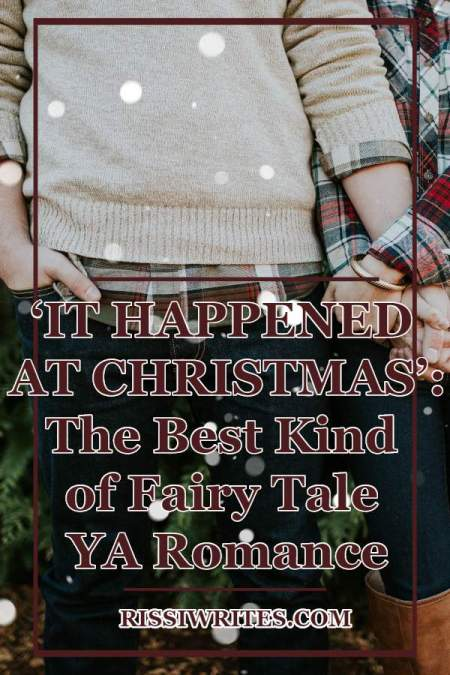 'It Happened at Christmas': The Best Kind of Fairy Tale YA Romance. A review of the YA contemporary romance by Christen Krumm. © Rissi JC