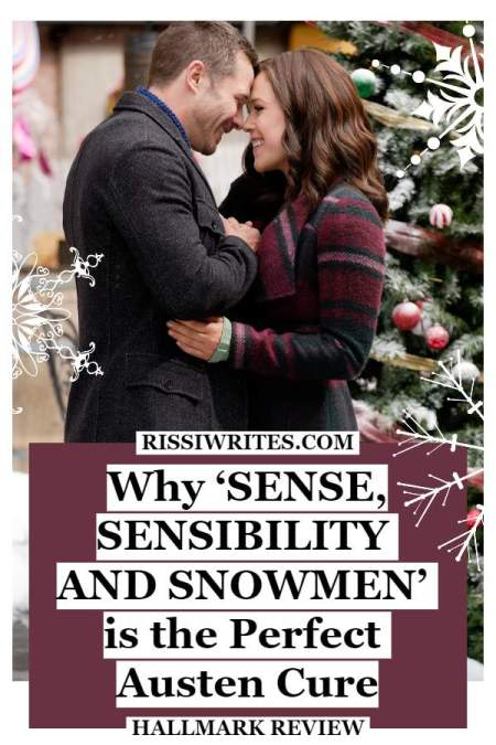 Why 'Sense, Sensibility and Snowmen' is the Perfect Austen Cure. Talking about the 2019 Hallmark with Erin Krakow. All review text © Rissi JC