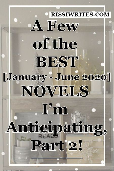 """A Few of the Best Novels I'm Anticipating, Part 2! Bringing in the first 2020 edition of """"booktube talk' with anticipated reads of 2020, part one!"""