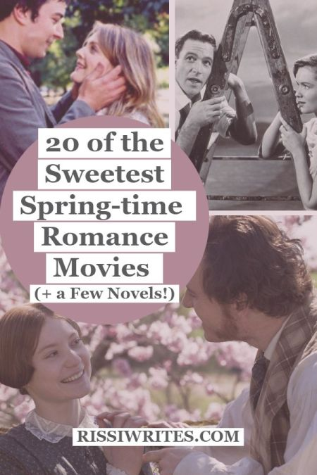 20 of the Sweetest Spring-Time Romance Movies. Sharing some spring romance movies (and a few books!) you might enjoy. Text © Rissi JC