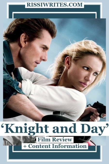 'Knight and Day' is a Fun, Breezy Spy Adventure. A review of the 2010 film with Tom Cruise and Cameron Diaz. Text © Rissi JC