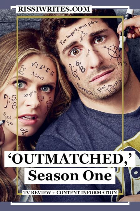 'Outmatched,' Season One TV Review: A Sitcom to Make You Happy. A review of Outmatched, season one with Maggie Lawson. Text © Rissi JC