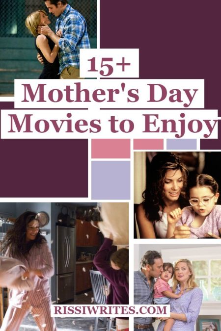 15+ Good Movies Perfect to Enjoy on Mother's Day. Discussing some of the movies ideal for a Mother's Day night in! Text © Rissi JC