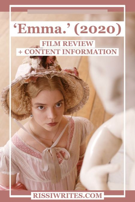 'Emma.' (2020): This is the Comedy without All the Romance. A review of the Autumn Wilde adaptation of the Austen classic. Text © Rissi JC