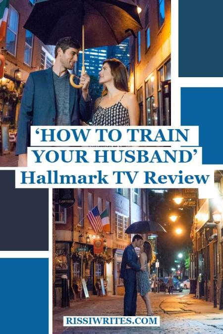 'How to Train Your Husband': Inspired by Vintage RomCom. A review of the Julie Gonzolo film. Text © Rissi JC