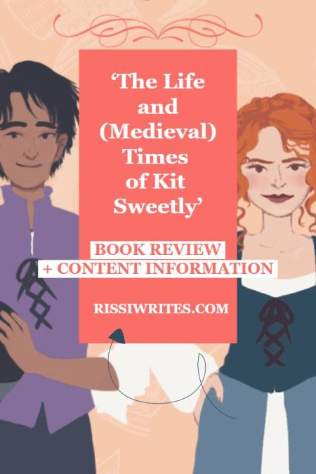 'The Life & (Medieval) Times of Kit Sweetly' In a Sweet YA Novel. A review of the new YA novel by Jamie Pacton. Text © Rissi JC