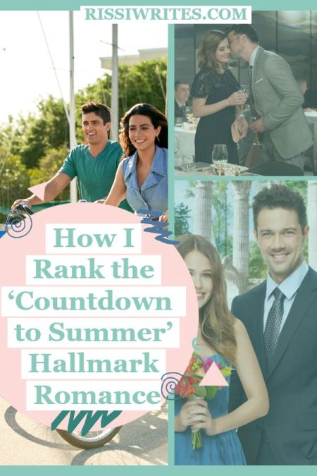 How I Rank the 'Countdown to Summer' Hallmark Romance. Ranking Countdown to Summer Hallmark romance, just because. Text © Rissi JC