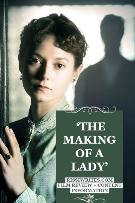 'The Making of a Lady': An underrated Victorian Romance. A review of the 2012 period drama with Linus Roache. Review text © Rissi JC