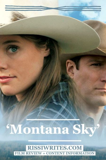 'Montana Sky': A Western Romance and Mystery. A review of the Lifetime TV adaptation with Ashley Williams. Text © Rissi JC / Rissiwrites.com