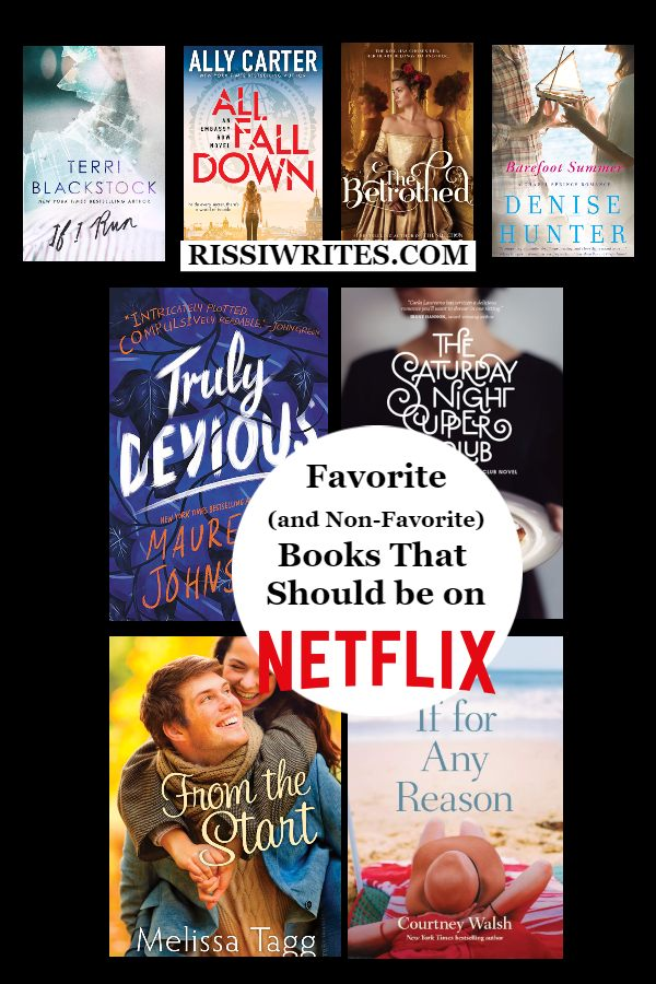 Favorite (and Non-Favorite) Books That Should be on Netflix. What books that should be Netflix adaptations make your list? Text © Rissi JC