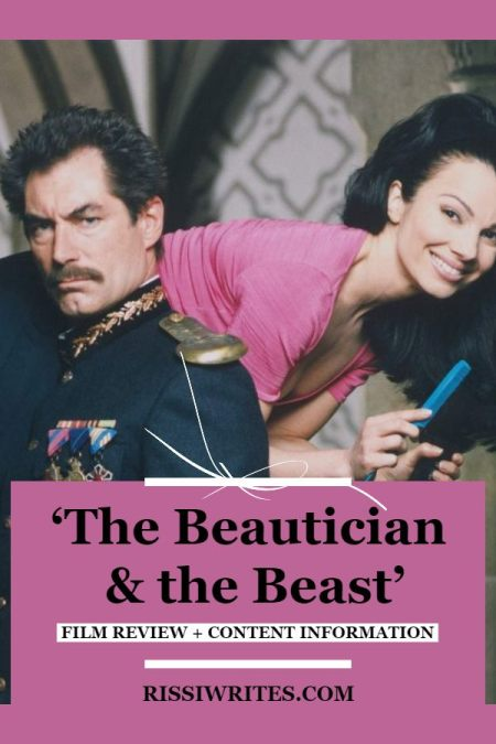 'The Beautician & the Beast' is the Good Time Modern Fairytale. A review of the 1997 comedy with Timothy Dalton. All text © Rissi JC