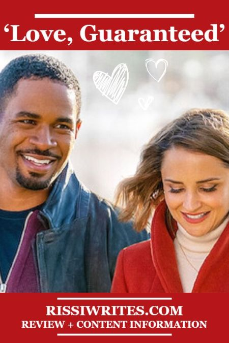 'Love, Guaranteed': A Flawed but Fun Netflix Rom-Com. Reviewing the 2020 Netflix original with Rachael Leigh Cook. © Rissi JC