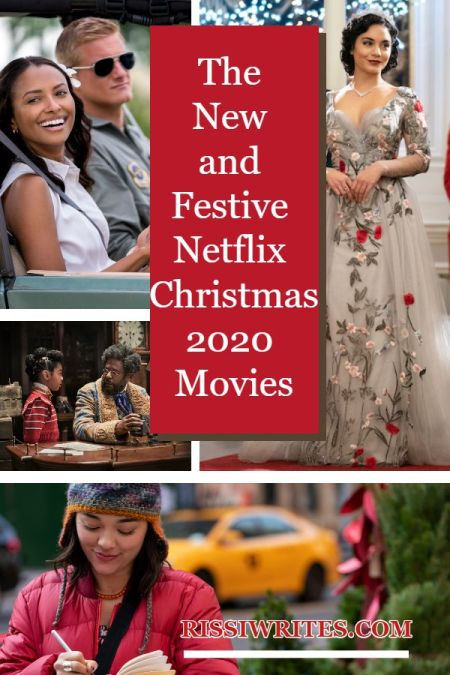 The New and Festive Netflix Christmas 2020 Movies. A schedules of the Christmas 2020 Netflix original movies! Text © Rissi JC