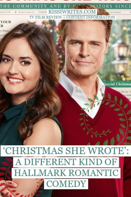 'CHRISTMAS SHE WROTE': A DIFFERENT KIND OF HALLMARK ROMANTIC COMEDY. Danica McKellar stars with Dylan O'Neal in this 2020 title. © Rissi JC