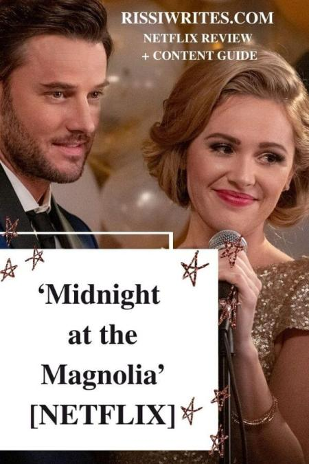 'Midnight at the Magnolia': Best Friends Get New Year's Kiss. A review (+content guide) of the film (on Netflix) with Natalie Hall. © Rissi JC