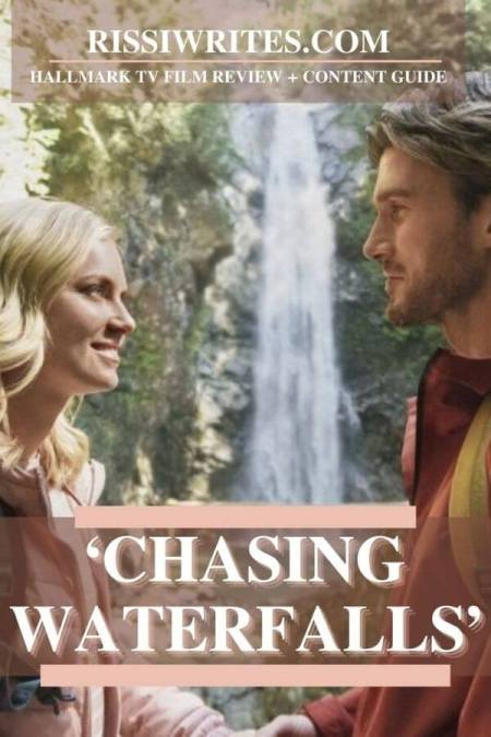 'CHASING WATERFALLS': PRETTY HALLMARK PORTRAIT OF LOVE & NATURE. Review of the 2021 title with Cindy Busby. Text © Rissi JC