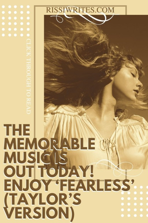 THE MEMORABLE MUSIC IS OUT TODAY! ENJOY 'FEARLESS' (TAYLOR'S VERSION). Talking about my Fearless (2021) rankings. What's your favorite? © Rissi JC