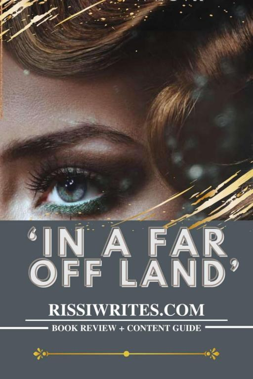 'IN A FAR-OFF LAND': A 1930s DAZZLING HISTORICAL NOVEL. Review of the Stephanie Landsem novel from Tyndale. All text © Rissi JC